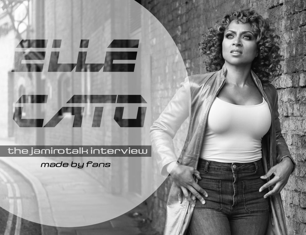 ELLE CATO - The Jamirotalk Interview — made by fans